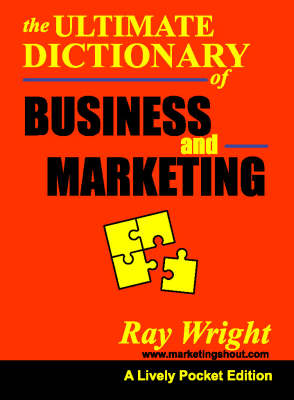 The Marketing and Business Dictionary: A Pocketbook Guide