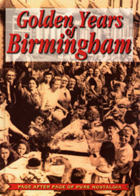 Golden Years of Birmingham