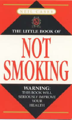 The Little Book of Not Smoking