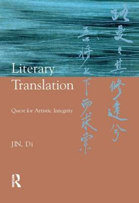 Literary Translation: Quest for Artistic Integrity