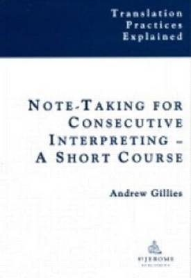 Notetaking for Consecutive Interpreting: A Short Course