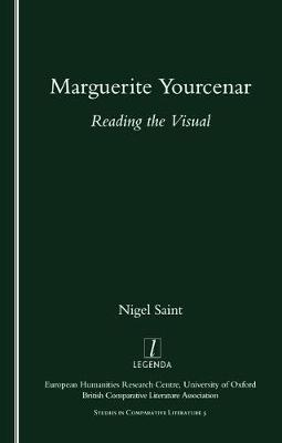 Marguerite Yourcenar: Reading the Visual
