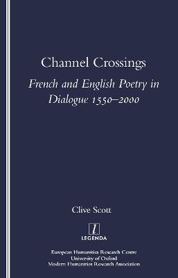 Channel Crossings: French and English Poetry in Dialogue 1550-2000