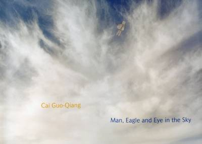Cai Guo-Qiang Man, Eagle and Eye in the Sky