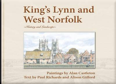 King's Lynn and West Norfolk: History and Landscape