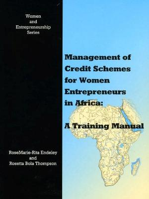 Management of Credit Schemes for Women Entrepreneurs in Africa: A Training Manual