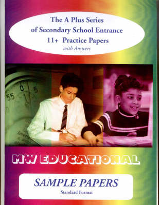 Sample Papers: Secondary School Entrance - 11+ Practice Papers: Standard Format: With Answers