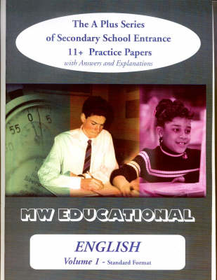 English: The A Plus Series of Secondary School Entrance 11+ Practice Papers: v. 1: Standard Format with Answers