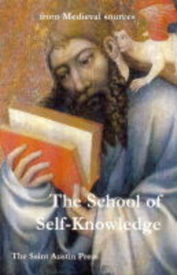 The School of Self-knowledge: A Symposium from Medieval Sources