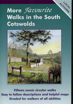 More Favourite Walks in the South Cotswolds