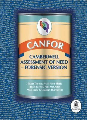 CANFOR: Camberwell Assessment of Need - Forensic Version