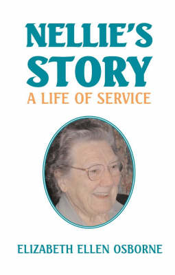 Nellie's Story: A Life of Service