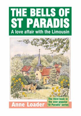 A Bells of St. Paradis: A Love Affair with the Limousin