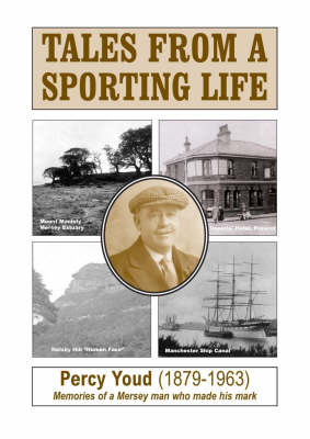 Tales from a Sporting Life: Memories of a Mersey Man Who Made His Mark