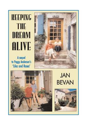 """Keeping the Dream Alive: A Sequel to Peggy Anderson's """"Lilac and Roses"""""""