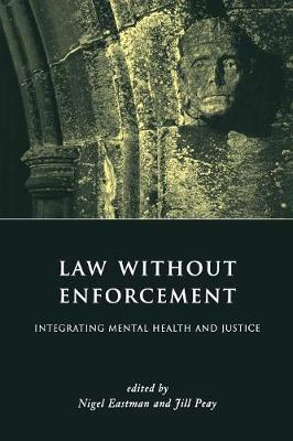 Law without Enforcement: Integrating Mental Health and Justice