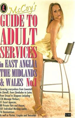 McCoy's Guide to Adult Services in East Anglia, the Midlands and Wales: No. 1
