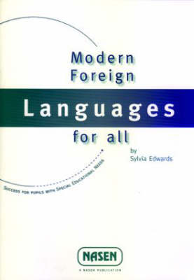 Modern Foreign Language for All: Success with Pupils with SEN