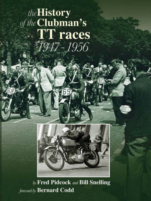 The History of the Isle of Man Clubman's TT Races 1947 - 1956