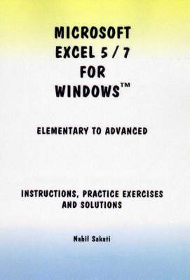 Microsoft Excel 5/7 for Windows: Elementary to Advanced - Instructions
