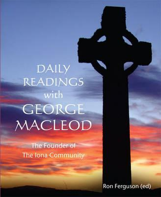 Daily Readings with George MacLeod