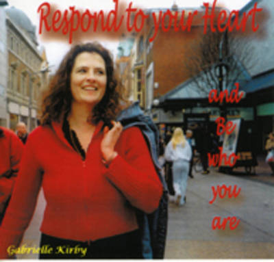 Respond to Your Heart