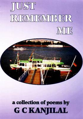 Just Remember Me: A Collection of Poems