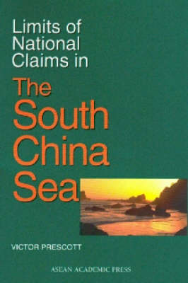 Limits of National Claims in the South China Sea