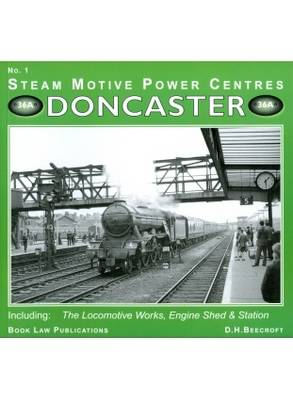 Doncaster: Including the Locomotive Works, Engine Sheds and Station: No. 1