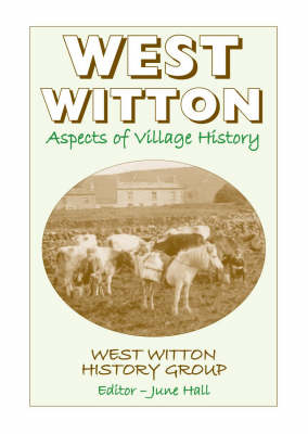 West Witton: Aspects of Village History: Vol. 1