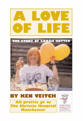 A Love of Life: The Story of Sarah Hotter