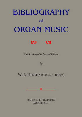 A Bibliography of Organ Music