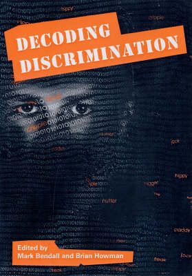 Decoding Discrimination: Papers from a Conference Held at University College Chester, November 2002