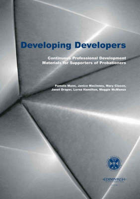 Developing Developers: Continuous Professional Development Materials for Supporters of Probationers