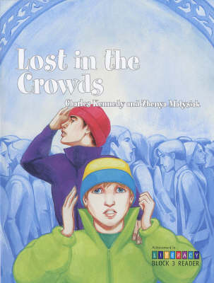 Lost in the Crowds: Block 3 Reader