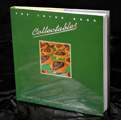 The Lotus Book-collectables: The Complete Collection of Lotus Memorabilia