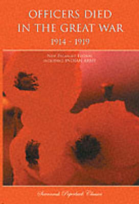 Officers Died in the Great War 1914-1919: Including Indian Army