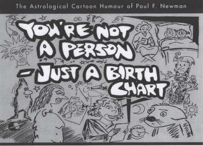 You're Not a Person, Just a Birth Chart
