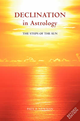 Declination in Astrology: The Steps of the Sun