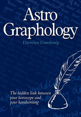 AstroGraphology: The Hidden Link Between Your Horoscope and Your Handwriting