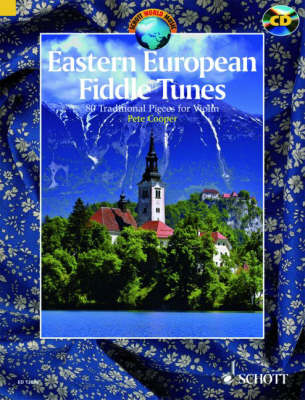 Eastern European Fiddle Tunes: 80 Traditional Pieces for Violin from Poland, Ukraine, Klezmer Tradition, Hungary, Romania and the Balkans