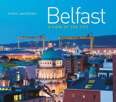 Belfast: A view of the City