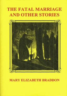 The Fatal Marriage and Other Stories