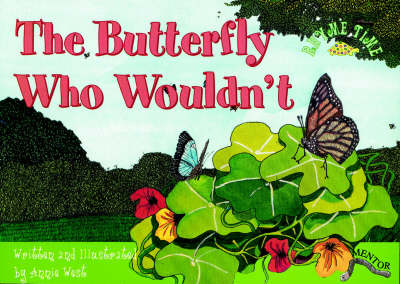 The Butterfly Who Wouldn't