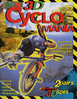 3D Cyclo Mania: Discover Radical Biking in Stunning 3D