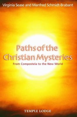 Paths of the Christian Mysteries: From Compostela to the New World