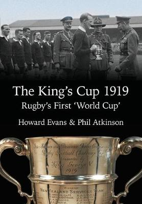 The King's Cup 1919: Rugby's First 'World Cup'