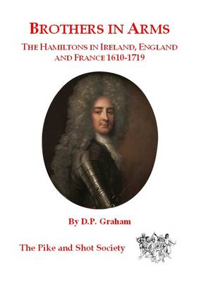 Brothers in Arms: The Hamiltons in Ireland, England and France