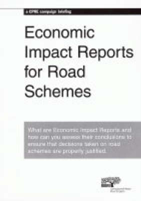 Economic Impact Reports for Road Schemes