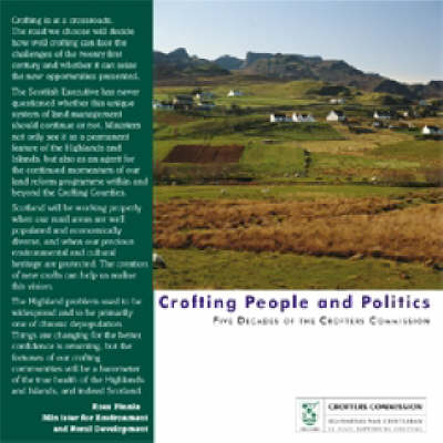 Crofting People and Politics: Five Decades of the Crofters Commission